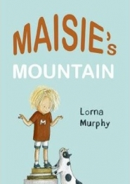 Maisie's Mountain by Lorna Murphy