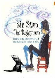 Sir Stan the Bogeyman by Stacie Morrell