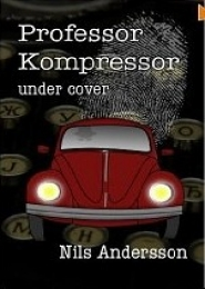 Professor Kompressor Under Cover by Nils Andersson