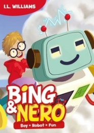 Bing and Nero by I L Williams