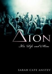 Dion: His Life and Mine by Sarah Anstey