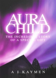Aura Child by A I Kaymen