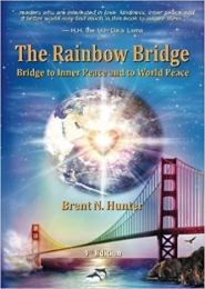 The Rainbow Bridge by Brent Hunter