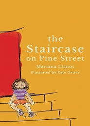 The Staircase on Pine Street by Mariana Llanos