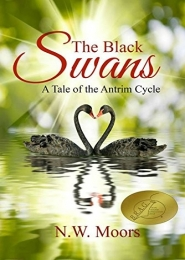 The Black Swans by N.W. Moors