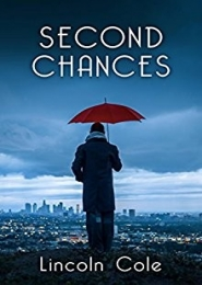 Second Chances by Lincoln Cole