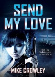Send My Love by Mike Crowley