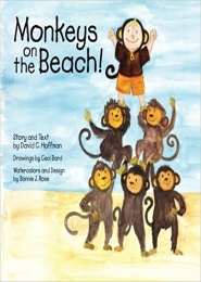 Monkeys on the Beach by David C Hoffman and Ceci Bard