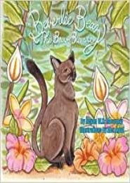Beverlee Beaz the Brown Burmese by Regan W. H. Macaulay
