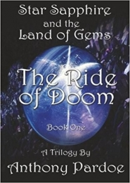 Star Sapphire and the Land of the Gems, The Ride of Doom by Anthony Pardoe
