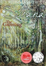 Silvana The Greening by Belinda Mellor