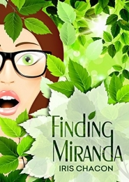 Finding Miranda by Iris Chacon