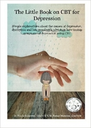 The Little Book on CBT for Depression by Dr James Manning, Dr Nicola Ridgewa