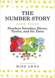 The Number Story 3 and 4 by Miss Anna