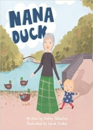 Nana Duck by Kathy Tallentire, Sarah Croker