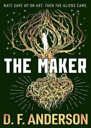 The Maker by D F Anderson