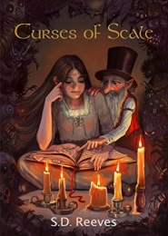 Curses of Scale by S D Reeves