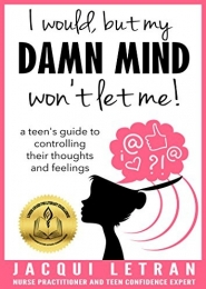 I would but my DAMN MIND won't let me! by Jacqui Letran