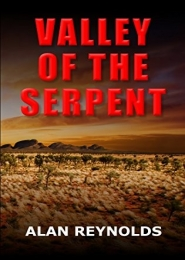 Valley of the Serpent by Alan Reynolds