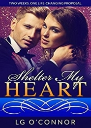 Shelter My Heart by L. G. O'Connor