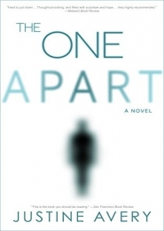 The One Apart: A Novel by Justine Avery