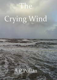 The Crying Wind by A P Pullan