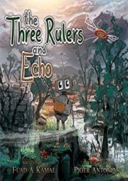 The Three Rulers and Echo by Fuad A Kamal