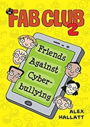 FAB (Friends Against Bullying) Club 2 by Alex Hallatt