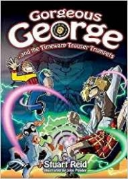 Gorgeous George And the Timewarp Trouser Trumpets by Stuart Reid