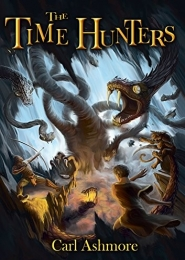 The Time Hunters by Carl Ashmore