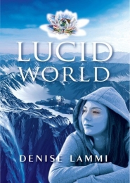 Lucid World by Denise Lammi