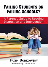 Failing Students or Failing Schools? by Faith Borkowsky