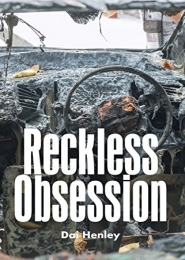 Reckless Obsession by Dai Henley
