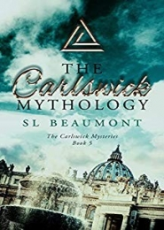 The Carlswick Mythology by SL Beaumont