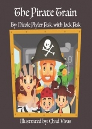 The Pirate Train by Nicole Plyler Fisk