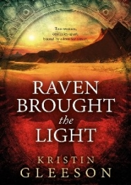 Raven Bought the Light by Kristen Gleeson