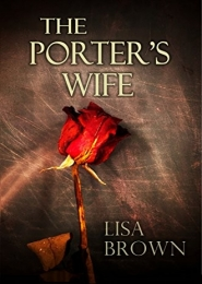 The Porter's Wife by Lisa Brown
