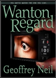 Wanton Regard by Geoffrey Neil