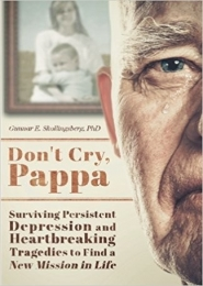 Don't Cry, Pappa by Gunnar Skollingsberg