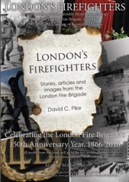 London's Firefighters by David Pike