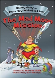The Mad Moon Mission by Andrew Guile