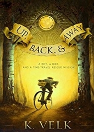 Up, Back and Away by K. Velk