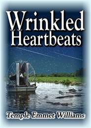 Wrinkled Heartbeats by Temple Emmet Williams