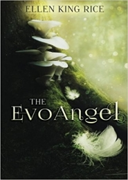 The EvoAngel by Ellen King Rice
