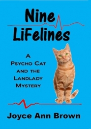 Nine Lifelines: A Psycho Cat and the Landlady Mystery by Joyce Ann Brown