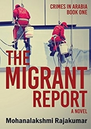 The Migrant Report by Mohanalakshmi Rajakumar