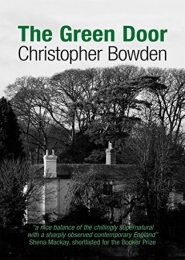 The Green Door by Christopher Bowden