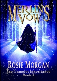 Merlin's Vow by Rosie Morgan