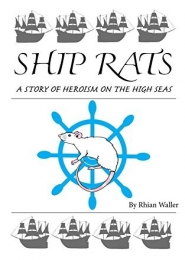 Ship Rats by Rhian Waller