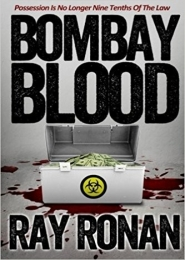 Bombay Blood by Ray Ronan